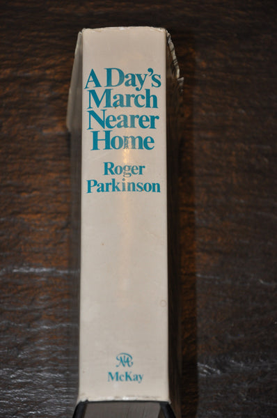 A Day's March Nearer Home by Roger Parkinson 1974