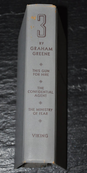 3 by Graham Greene This Gun For Hire, The Confidential Agent, Ministry of Fear