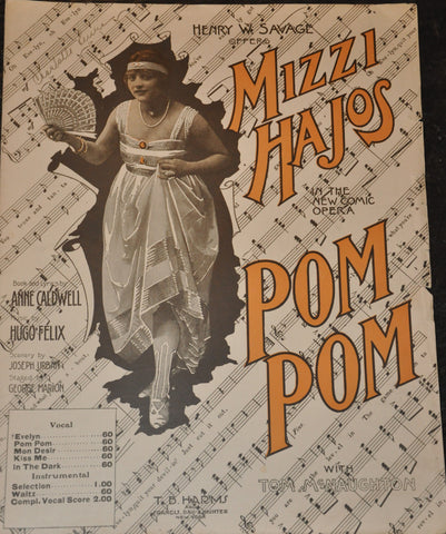 Henry W Savage offers Mizzi Majos in the new comic opera Pom Pom Sheet Music 1916