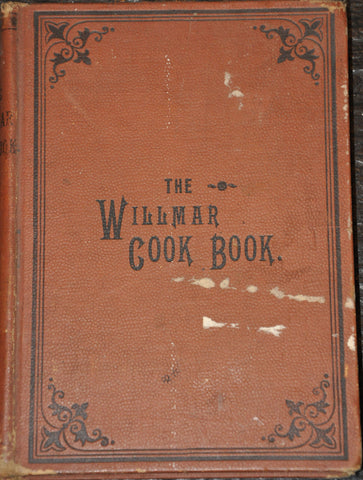 The Willmar Cook Book for Practical Housekeeping 1895 Minnesota