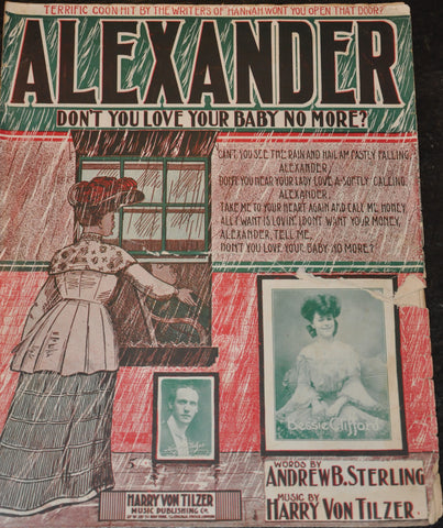 Alexander Don't You Love Your Baby No More? NY Harry Von Tilzer Music 1904
