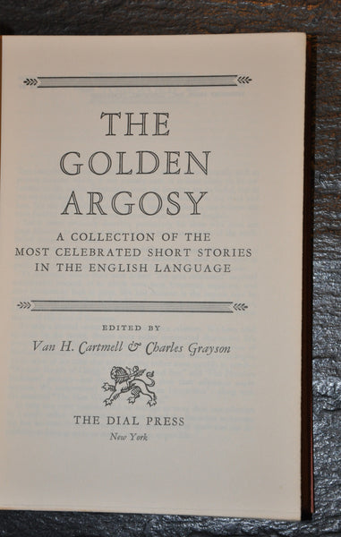The Golden Argosy 1955 Edited By Cartmell & Grayson