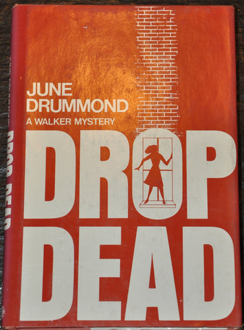 Drop Dead by Jane Drummond 1974 Hardcover with Dust Jacket