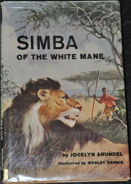 Simba of the White Mane by Jocelyn Arundel HC, DJ First Edition Third Printing 1958