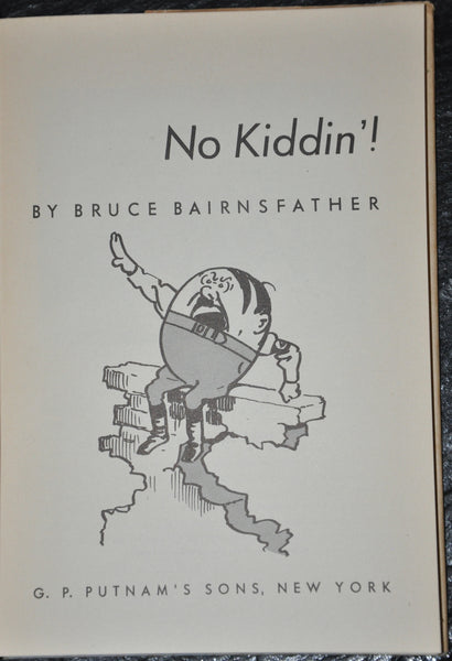 No Kiddin' by Bruce Bairnsfather 1945. Signed by the author. Hardcover with Dust-Jacket