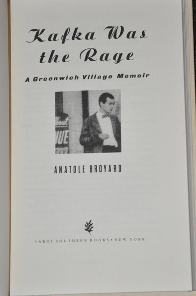 Kafka Was the Rage : A Greenwich Village Memoir by Anatole Broyard HC First Edition 1993