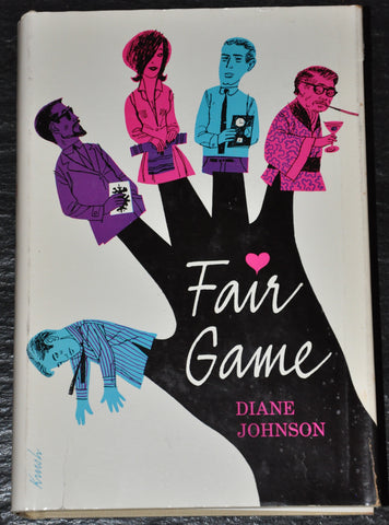 Fair Game by Diane Johnson 1965 First Edition. HC DJ