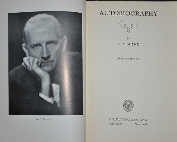 Autobiography by A. A. Milne - 1939 - First Edition, Hardcover