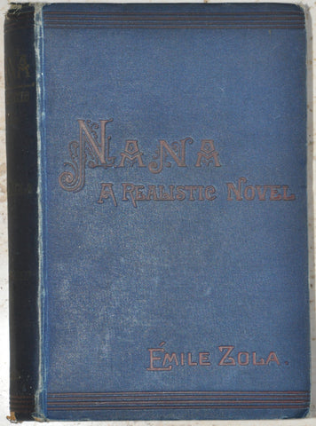 NANA a Realistic Novel by Emile Zola 1887 HC Illustrated Published in London