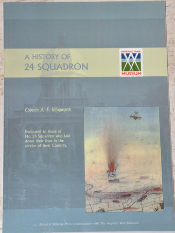 A History of 24 Squadron by Captain A. E. Illingworth