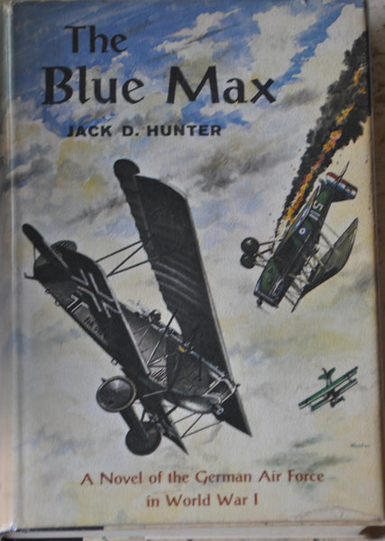 WWI The Blue Max by Jack Hunter First Edition 1964, Hardcover with Dust Jacket