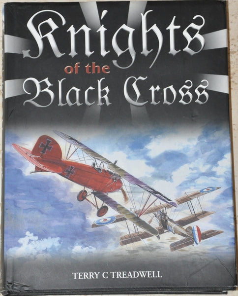 Knights of the Black Cross by Terry Treadwell HC/DJ