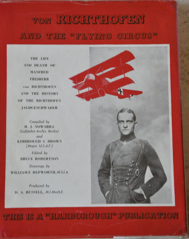 Von Richthofen and the Flying Circus by K. S Brown and Heinz J. Nowarra. HC/DJ