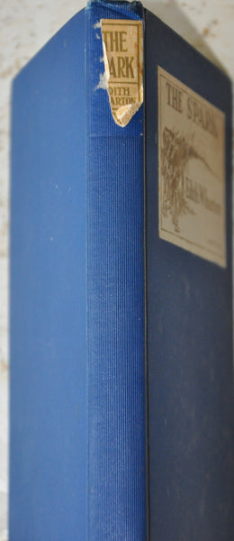 The Spark by Edith Wharton 1924 Hardcover.