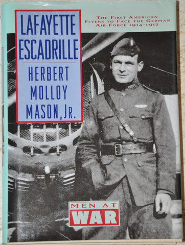 Men at War Lafayette Escadrille by Herbert M. Mason Hardcover with Dust Jacket
