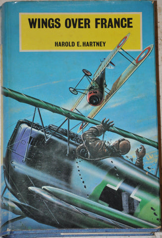 Wings over France by Harold Hartney Hardcover with Dust Jacket