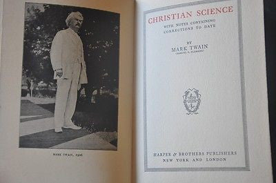 Christian Science Writings of Mark Twain Vol XXV. 1907 Hardcover