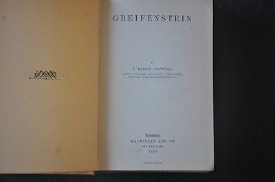 Greifenstein By F. Marion Crawford 1889. First American Edition.