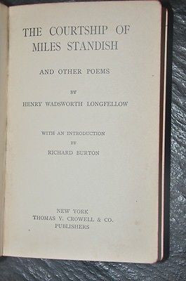 The Courtship of Miles Standish by Henry W. Longfellow, 1900