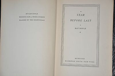 Year Before Last. By Kay Boyle. 1932 Edition.