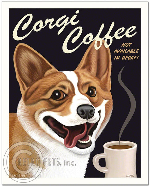 "Welsh Corgi Art ""Corgi Coffee"" Art Print by Krista Brooks"