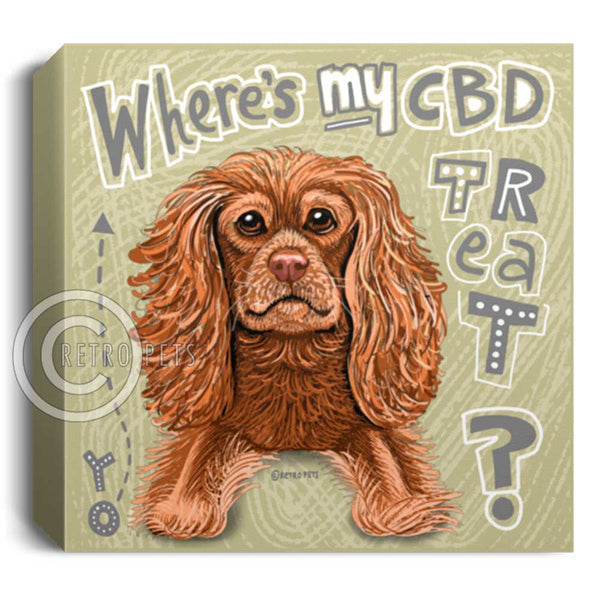 """Yo! Where's MY CBD Treat?"" Canvas Wall Art - FREE SHIPPING!"