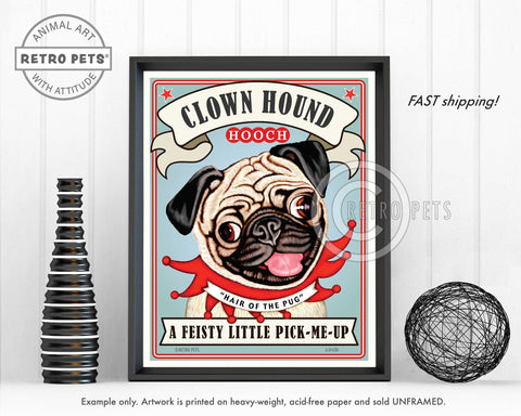 "Pug Art ""Clown Hound Hooch"" Art Print by Krista Brooks"