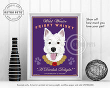 "Load image into Gallery viewer, Westie Art ""Wild Westie Frisky Whisky"" Art Print by Krista Brooks"