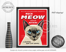 "Load image into Gallery viewer, Cat Art ""Much Meow About Nothing"" Siamese Cat Art Print by Krista Brooks"