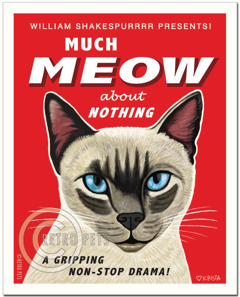 "Cat Art ""Much Meow About Nothing"" Siamese Cat Art Print by Krista Brooks"