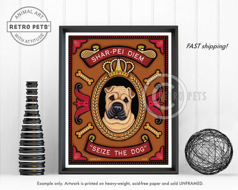 "Shar-Pei Art ""Shar-Pei Diem - Seize the Dog"" Art Print by Krista Brooks"