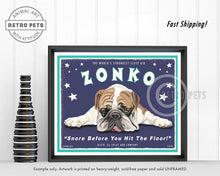 "Load image into Gallery viewer, Bulldog Art ""Zonko - World's Strongest Sleep Aid"" Art Print by Krista Brooks"