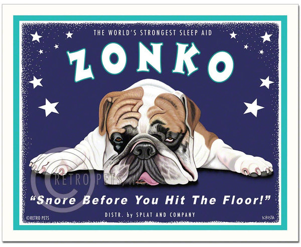 "English Bulldog Art ""Zonko - World's Strongest Sleep Aid"" Art Print by Krista Brooks"