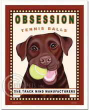 "Load image into Gallery viewer, Chocolate Labrador Art ""Obsession Tennis Balls"" Art Print by Krista Brooks"
