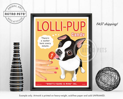 "Boston Terrier Art - B/W ""Lolli-PUP"" Art Print by Krista Brooks"