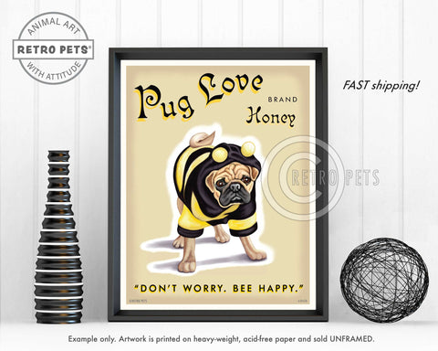 "Pug Art ""Pug Love Honey"" Art Print by Krista Brooks"