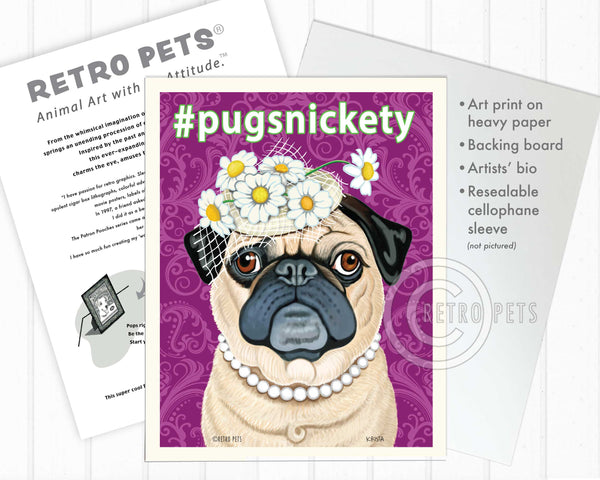 "Pug Art ""#pugsnickety"" Art Print by Krista Brooks"
