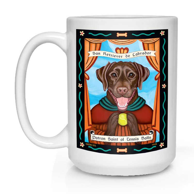 "Labrador Retriever Art ""Saint of Tennis Balls - Chocolate Lab"" 15 oz. White Mug"