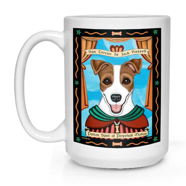 "Jack Russell Art ""Saint of Perpetual Motion"" 15 oz. White Mug"