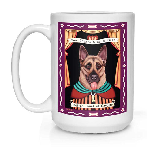 "German Shepherd Art ""Saint of Loyalty"" 15 oz. White Mug"