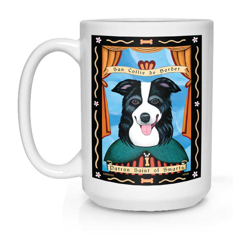 "Border Collie Art ""Saint of Smarts"" 15 oz. White Mug"