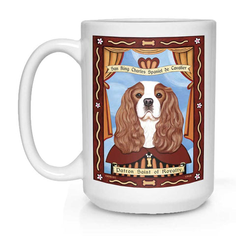 "Cavalier King Charles Spaniel Art ""Saint of Royalty"" 15 oz. White Mug"