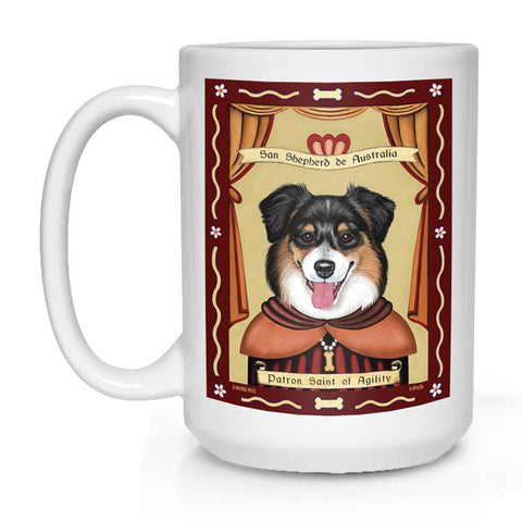 "Australian Shepherd Art (Tri-color) ""Saint of Agility"" 15 oz. White Mug"