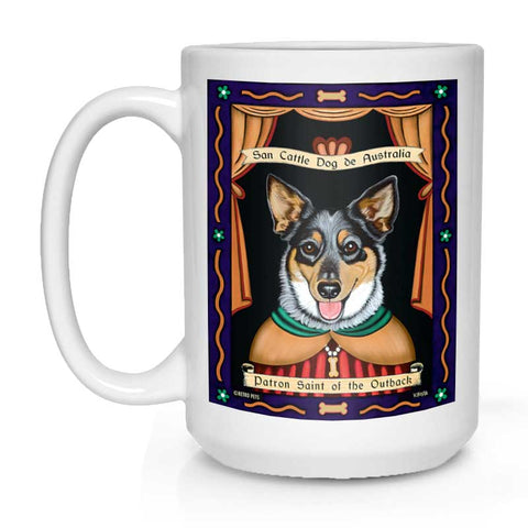 "Australian Cattle Dog Art ""Saint of the Outback"" 15 oz. White Mug"
