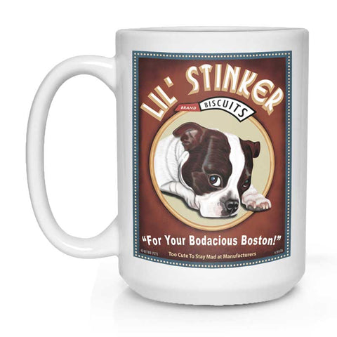 "Boston Terrier Art (Brown and White) ""Lil' Stinker Biscuits"" 15 oz. White Mug"