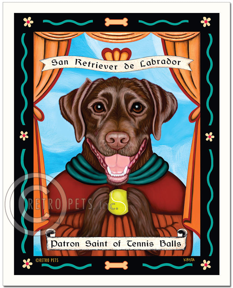 "Labrador Retriever Art - Chocolate ""Patron Saint of Tennis Balls"" Art Print by Krista Brooks"