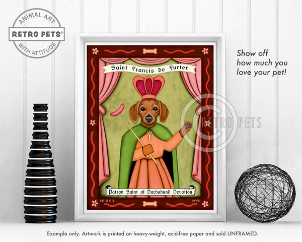 "Dacshund Art ""Saint Francis de Furter"" Art Print by Krista Brooks"