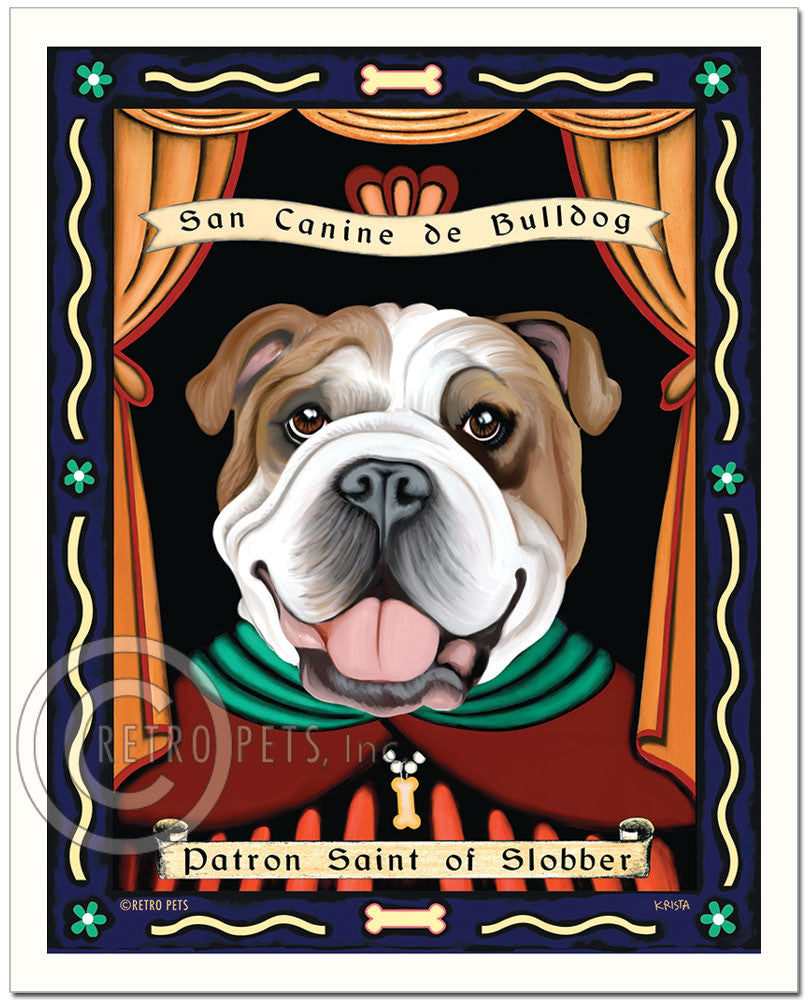"English Bulldog Art ""Patron Saint of Slobber"" Art Print by Krista Brooks"