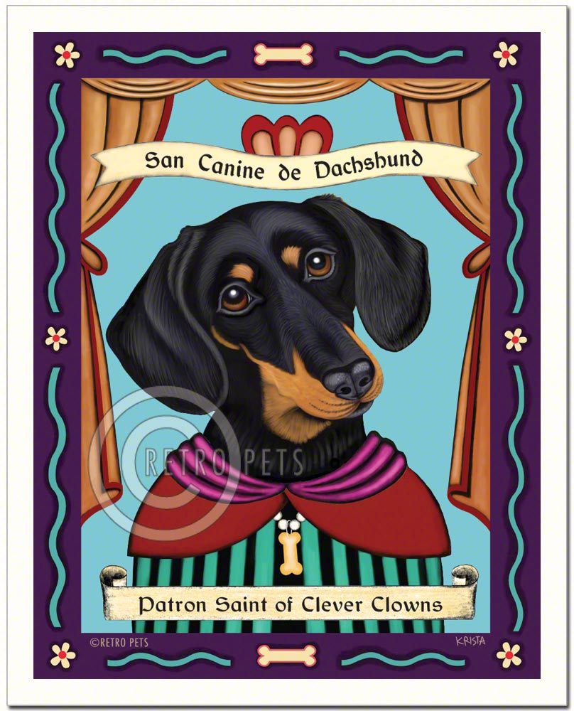 "Dachshund Art ""Saint of Clever Clowns"" Art Print by Krista Brooks"