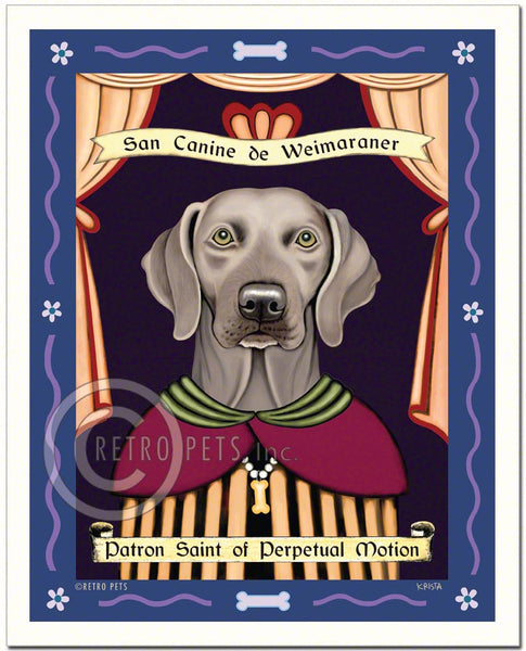 "Weimaraner Art - Green Eyes ""Saint of Perpetual Motion"" Art Print by Krista Brooks"